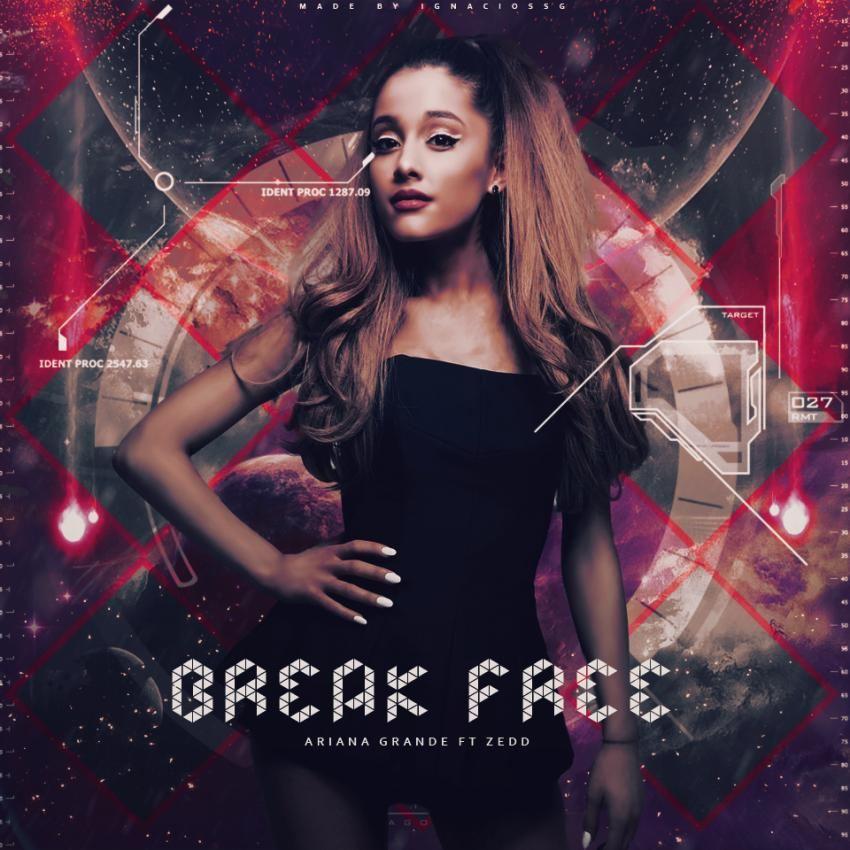 متن  آهنگ Break Free از Ariana Grande و Zedd