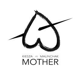 متن Mother از Kiesza  و Malinchak