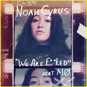 متن و دانلود اهنگ we are fuc*d از Noah Cyrus Featuring MØ